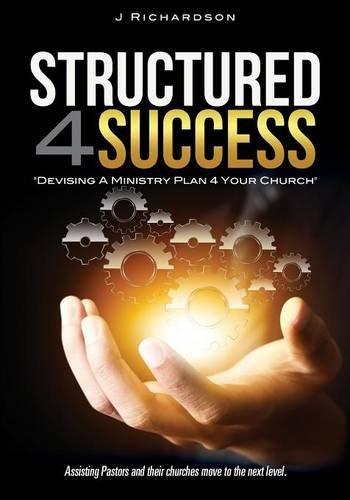 9781498425360: Structured 4 Success