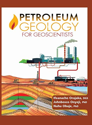 9781498426763: Petroleum Geology for Geoscientists