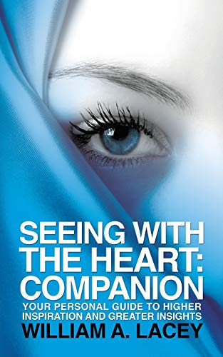 Seeing With the Heart: Companion: Lacey, William A.