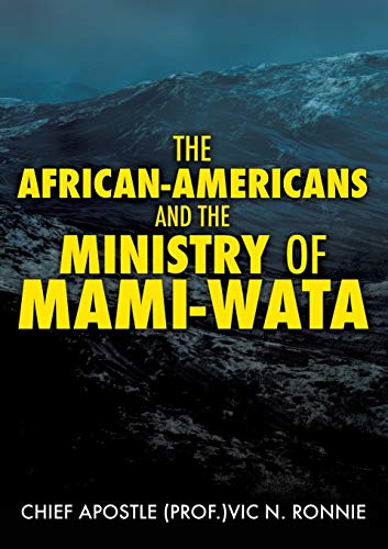 The African-Americans and the Ministry of Mami: Ronnie, Chief Apostle