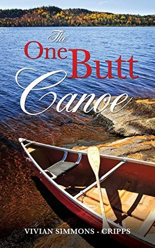 9781498430500: The One Butt Canoe