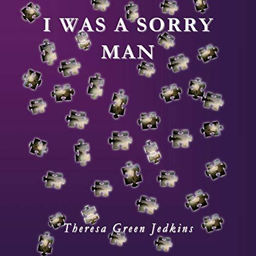 9781498431897: I was a sorry man
