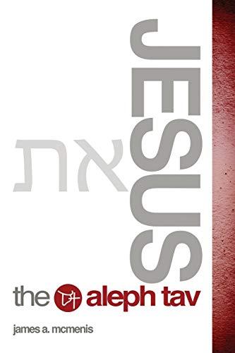 9781498432924: Jesus the Aleph Tav