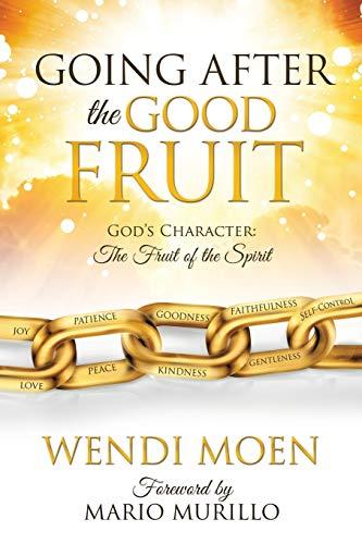 GOING AFTER THE GOOD FRUIT: MOEN, WENDI