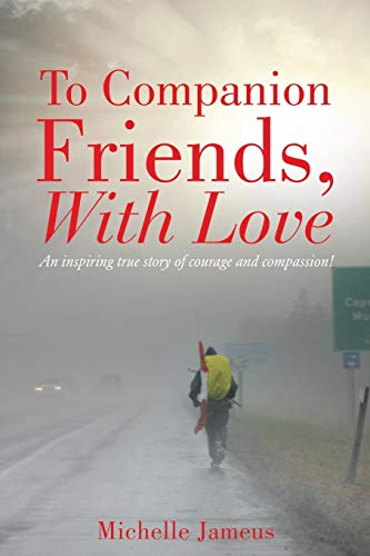 9781498433594: To Companion Friends, With Love
