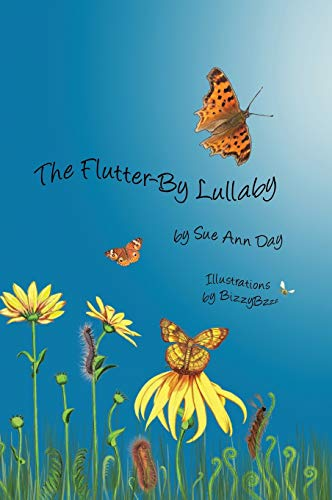 The Flutter-By Lullaby: Day, Sue Ann