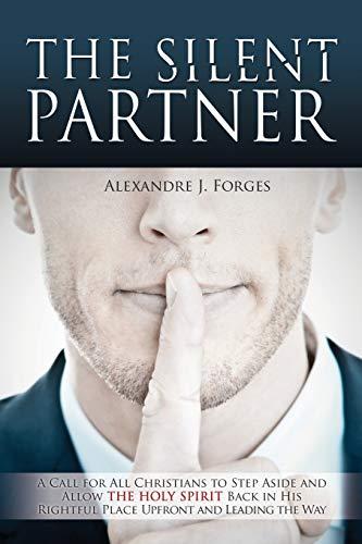 THE SILENT PARTNER: Alexandre J. Forges