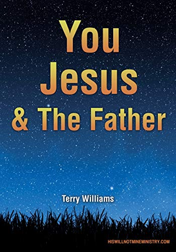You Jesus & The Father: Williams, Terry