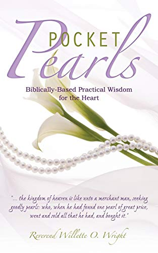 Pocket Pearls: Reverend Willette O. Wright