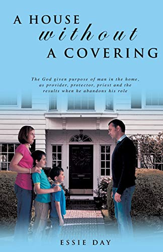 9781498439770: A HOUSE WITHOUT A COVERING
