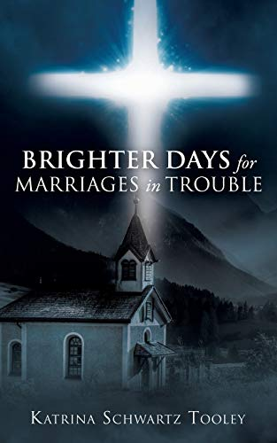 9781498440080: Brighter Days for Marriages in Trouble