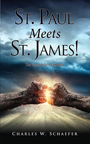 9781498440905: St. Paul Meets St. James!