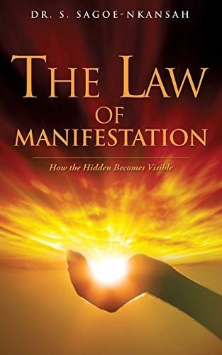 9781498441742: THE LAW OF MANIFESTATION