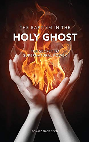 9781498442046: THE BAPTISM IN THE HOLY GHOST