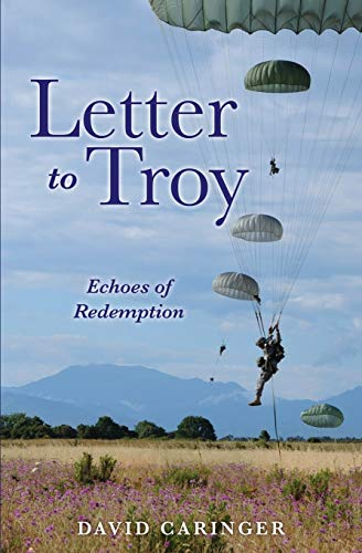 LETTER TO TROY: DAVID CARINGER