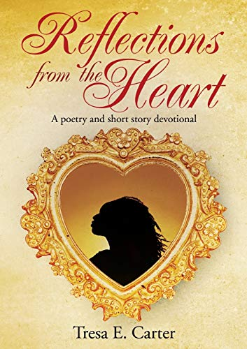 9781498443319: Reflections from the Heart