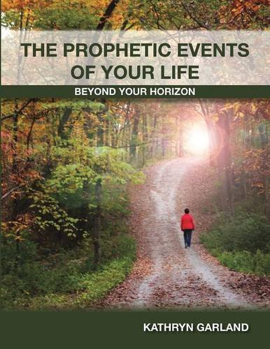 9781498446280: THE PROPHETIC EVENTS OF YOUR LIFE