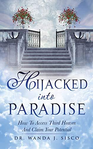 9781498446396: HIJACKED INTO PARADISE