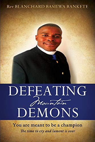 9781498446761: DEFEATING MOUNTAIN DEMONS