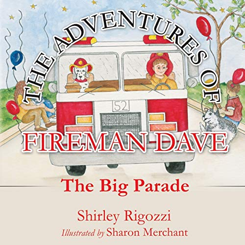 9781498451734: The Adventures of Fireman Dave