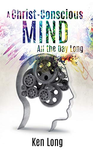 9781498453004: A Christ-Conscious Mind - All the Day Long