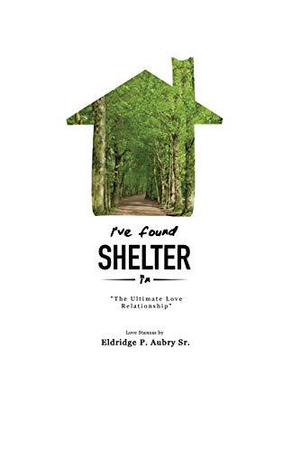 9781498453783: I've Found Shelter