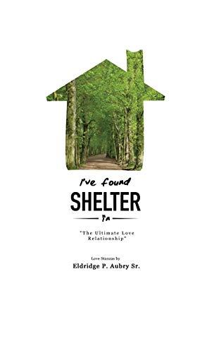 9781498453790: I've Found Shelter