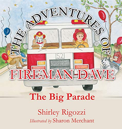 9781498455008: The Adventures of Fireman Dave