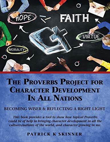 9781498455312: The Proverbs Project for Character Development In All Nations