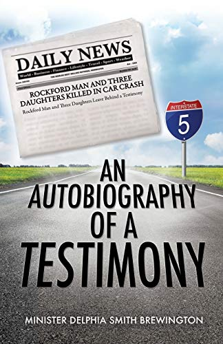 9781498458450: An Autobiography of A Testimony
