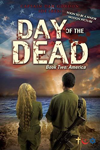 Day of the Dead: Book Two - America: Captain Dan Gordon Idf (Res)