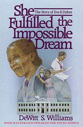 9781498460460: She Fulfilled the Impossible Dream
