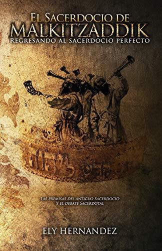 9781498461757: El Sacerdocio de Malki-Tzaddik