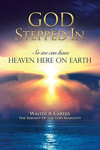 God Stepped in (in Very Large Print): Almighty, Walter a Carter