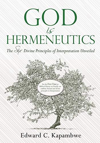 God Is Hermeneutics: Kapambwe, Edward C
