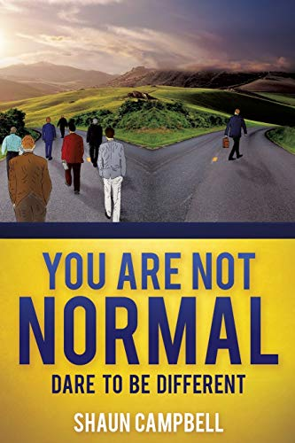 You Are Not Normal: Campbell, Shaun