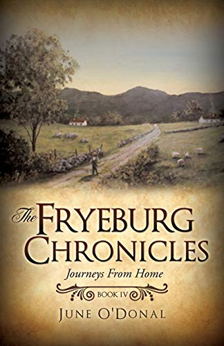 The Fryeburg Chronicles Book IV (Paperback): June O Donal