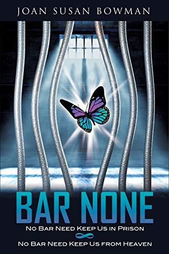 Bar None: Joan Susan Bowman