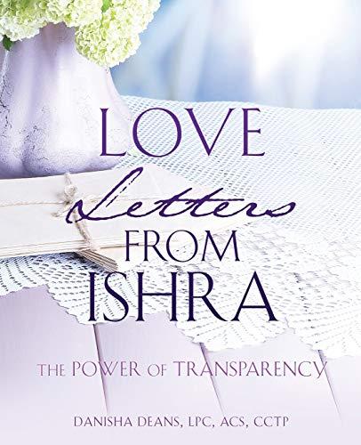 Love Letters from Ishra: Danisha Deans Lpc Cctp Acs