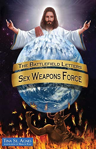 The Battlefield Letters: Sex Weapons Force: St Agnes, Tina