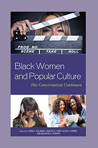 9781498500395: Black Women and Popular Culture: The Conversation Continues