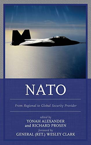 9781498503686: NATO: From Regional to Global Security Provider