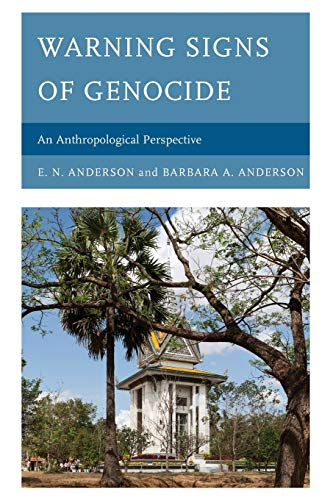 9781498503822: Warning Signs of Genocide: An Anthropological Perspective