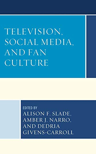 9781498506168: Television, Social Media, and Fan Culture