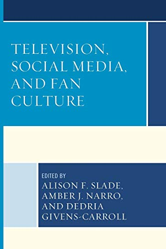 9781498506182: Television, Social Media, and Fan Culture