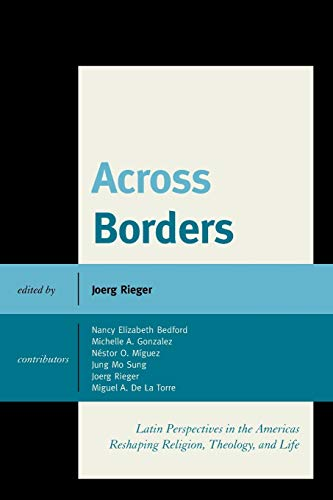 9781498510875: Across Borders: Latin Perspectives in the Americas Reshaping Religion, Theology, and Life