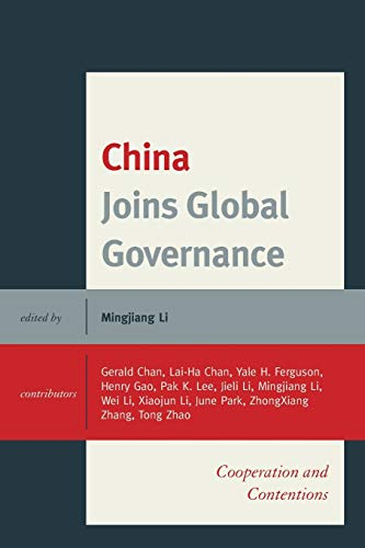 9781498515153: China Joins Global Governance: Cooperation and Contentions