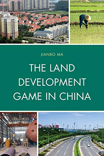 9781498515238: The Land Development Game in China