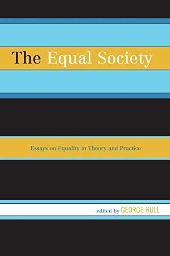 The Equal Society: George Hull (editor),