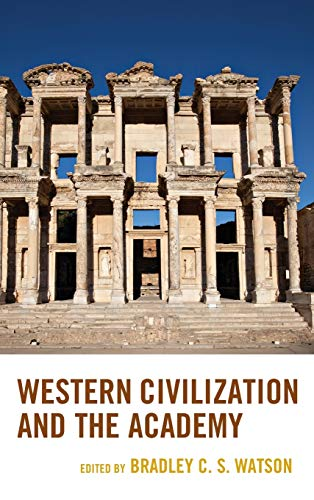 9781498517553: Western Civilization and the Academy